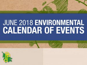 Click Here for June 2018 Environmental Events