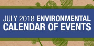 Environmental Calendar for July 2018